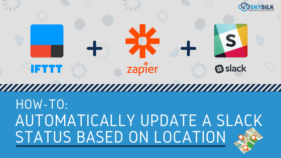 Location-Based Slack Status: How to Update a Slack Status by